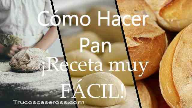 Pan blanco ¡Receta muy Fácil y rápida! 7 pasos
