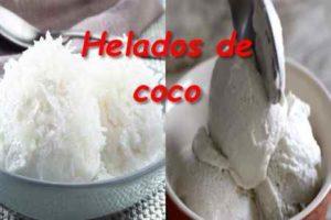 Cómo preparar helado de coco
