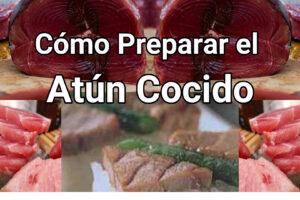 como preparar el atún cocido