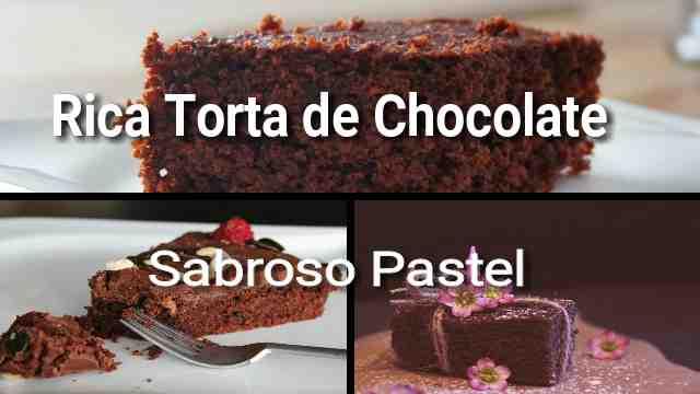 Pastel de Chocolate  ¡Torta Deliciosa!