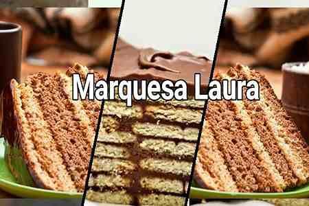 Marquesa Laura ¡Sabroso Postre con Chocolate!